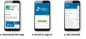 1. Download the app, 2. Enroll or sign in, and 3. Get started!